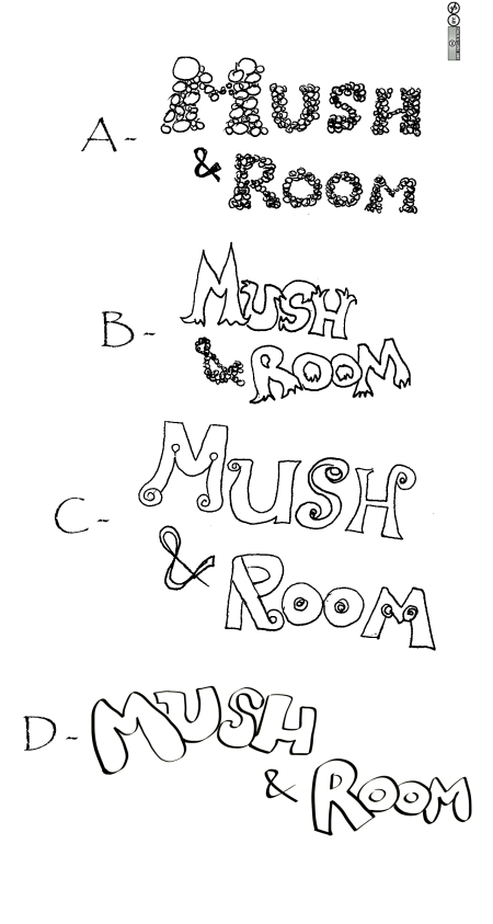 Mush and Room - Title Designs Pick One 11Jun2010